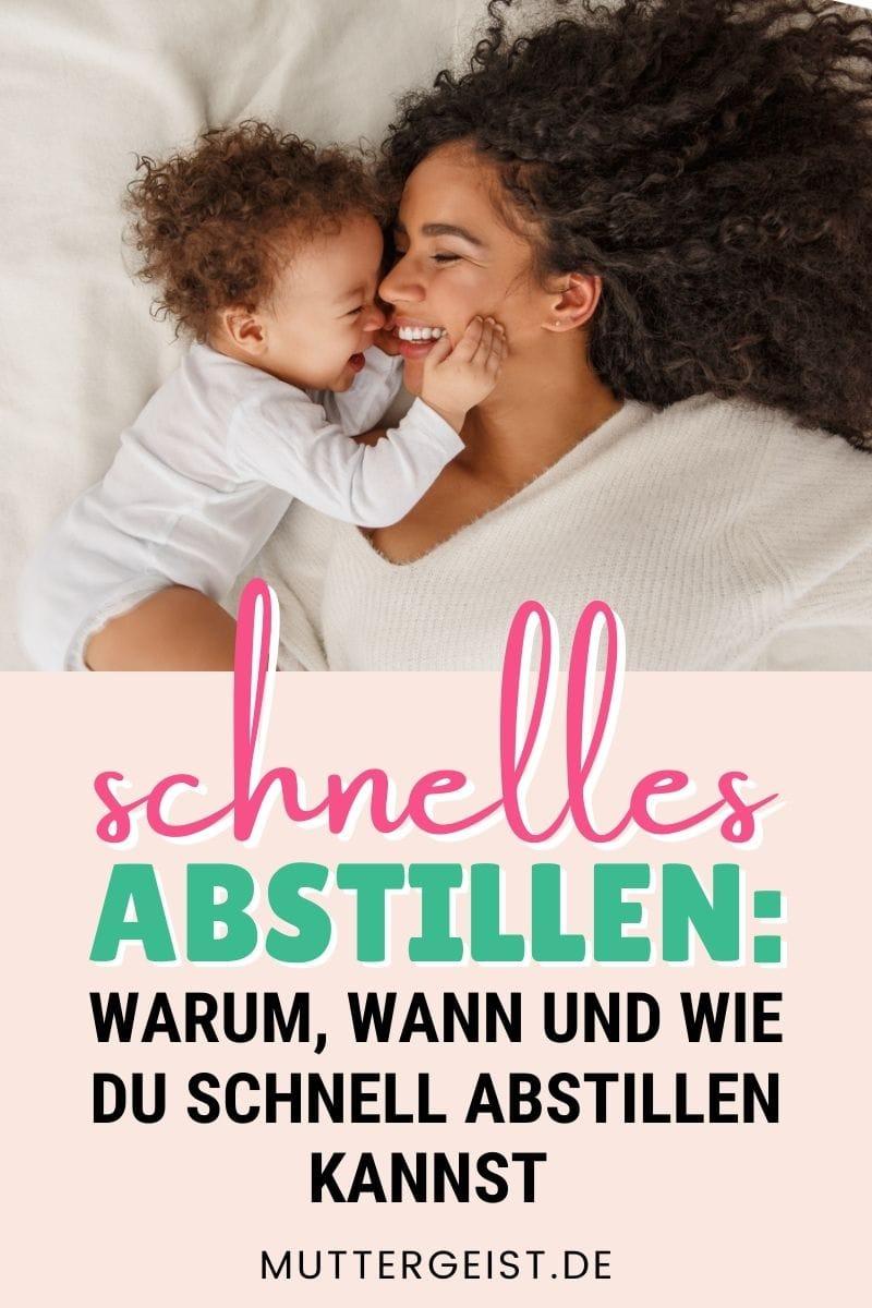 Schnelles Abstillen_ Warum, Wann Und Wie acDu Schnell Abstillen Kannst Piinterest