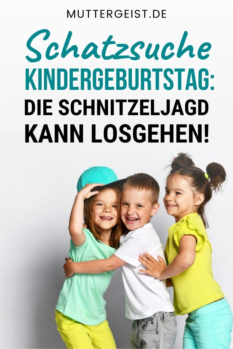 Schatzsuche Kindergeburtstag - Die Schnitzeljagd Kann Losgehen Pinterest
