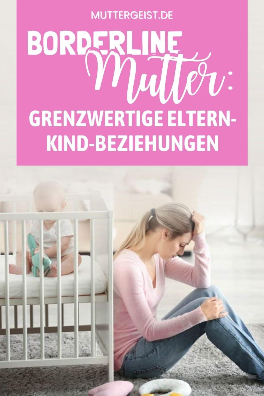 Borderline Mutter – Grenzwertige Eltern-Kind-Beziehungen Pinterest
