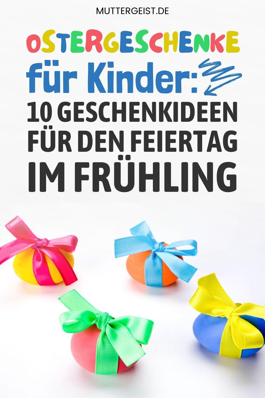 Ostergeschenke für Kinder – 10 Geschenkideen für den Feiertag im Frühling Pinterest