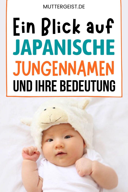 Ein Blick Auf Japanische Jungennamen Und Ihre Bedeutung Pinterest