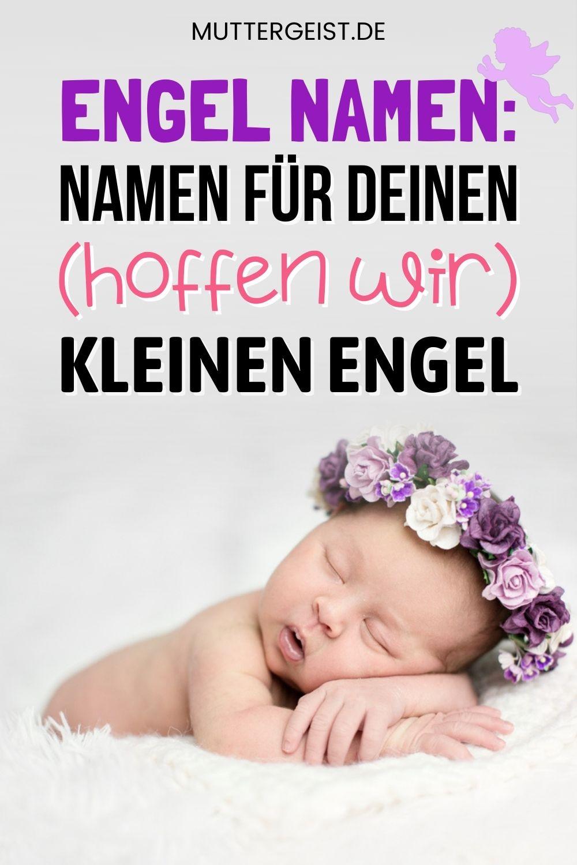 Engel Namen – Namen Für Deinen (Hoffen Wir) Kleinen Engel Pinterest