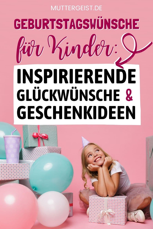 Geburtstagswünsche Für Kinder – Inspirierende Glückwünsche & Geschenkideen Pinterest