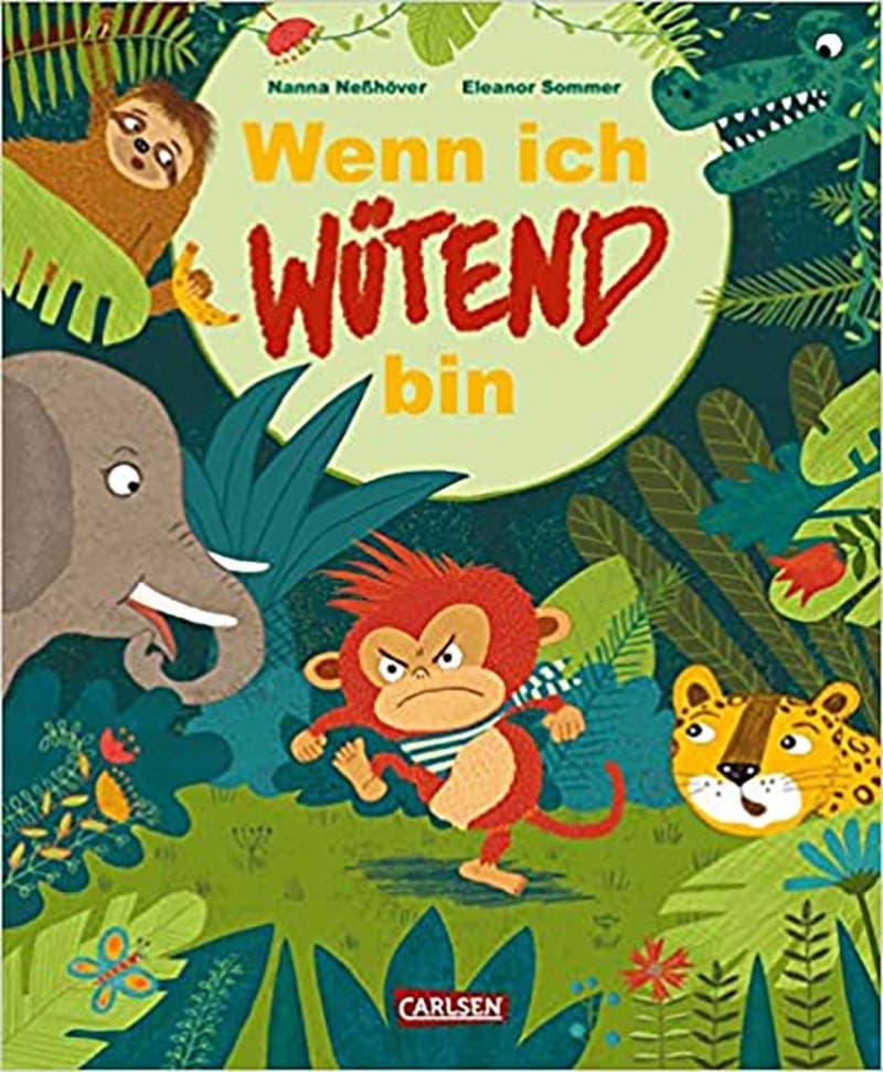 Kinderbücher: Wenn ich wütend bin