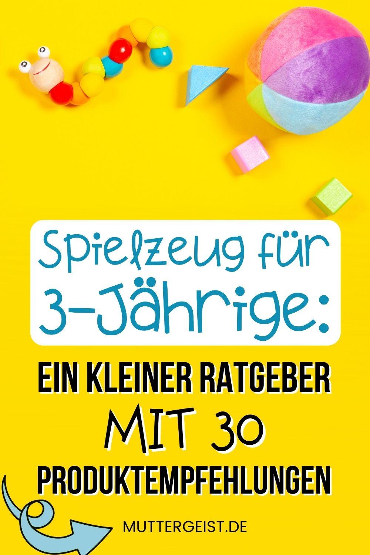 Spielzeug Für 3-Jährige – Ein Kleiner Ratgeber Mit 30 Produktempfehlungen Pinterest