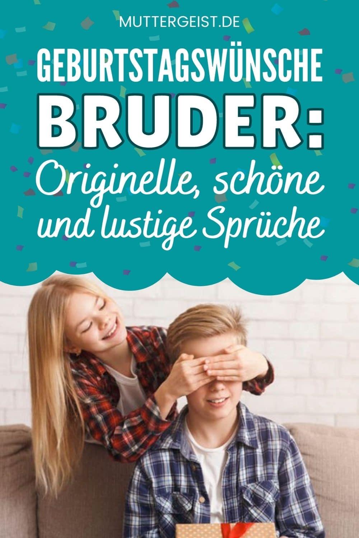 Geburtstagswünsche Bruder – Originelle, Schöne Und Lustige Sprüche Pinterest