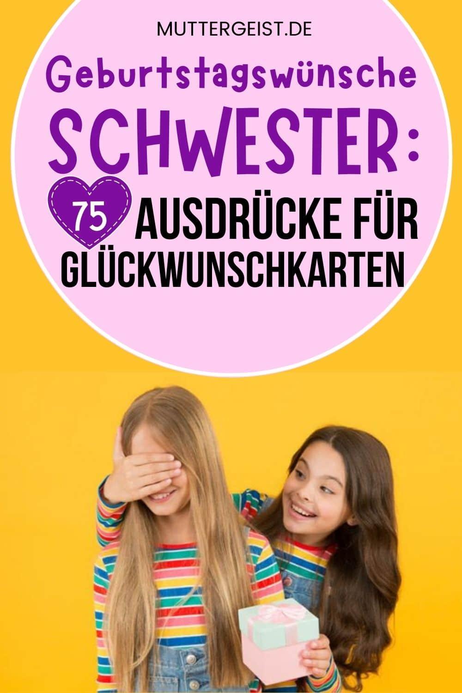Geburtstagswünsche Schwester – 75 Ausdrücke Für Glückwunschkarten Pinterest