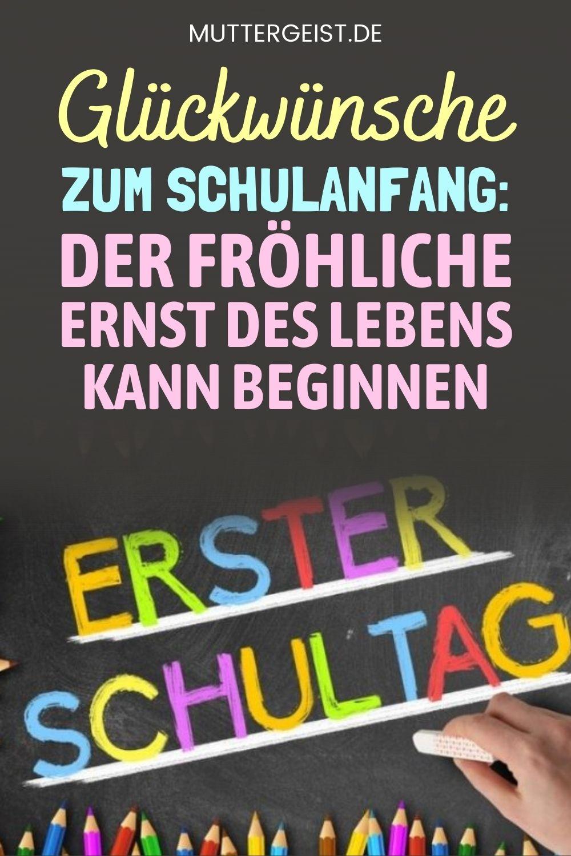 Glückwünsche Zum Schulanfang – Der Fröhliche Ernst Des Lebens Kann Beginnen Pinterest