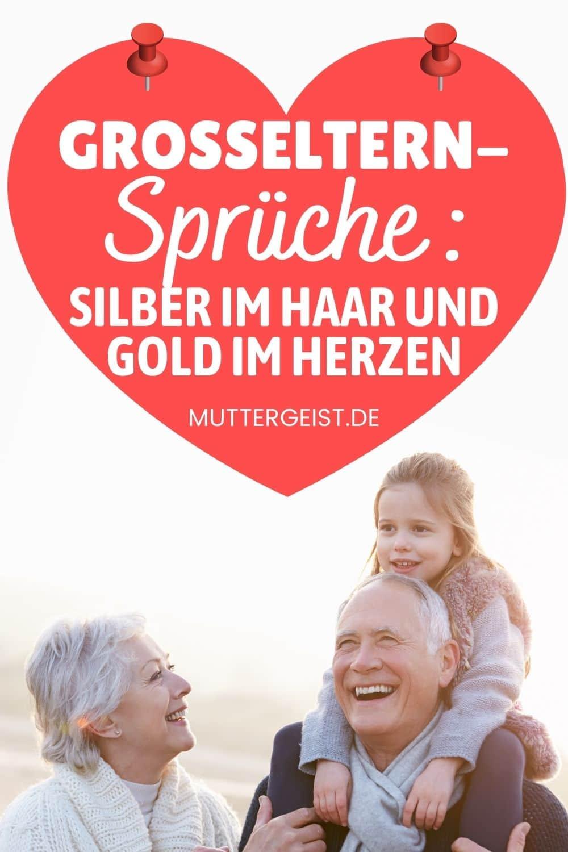 Großeltern-Sprüche – Silber Im Haar Und Gold Im Herzen Pinterest