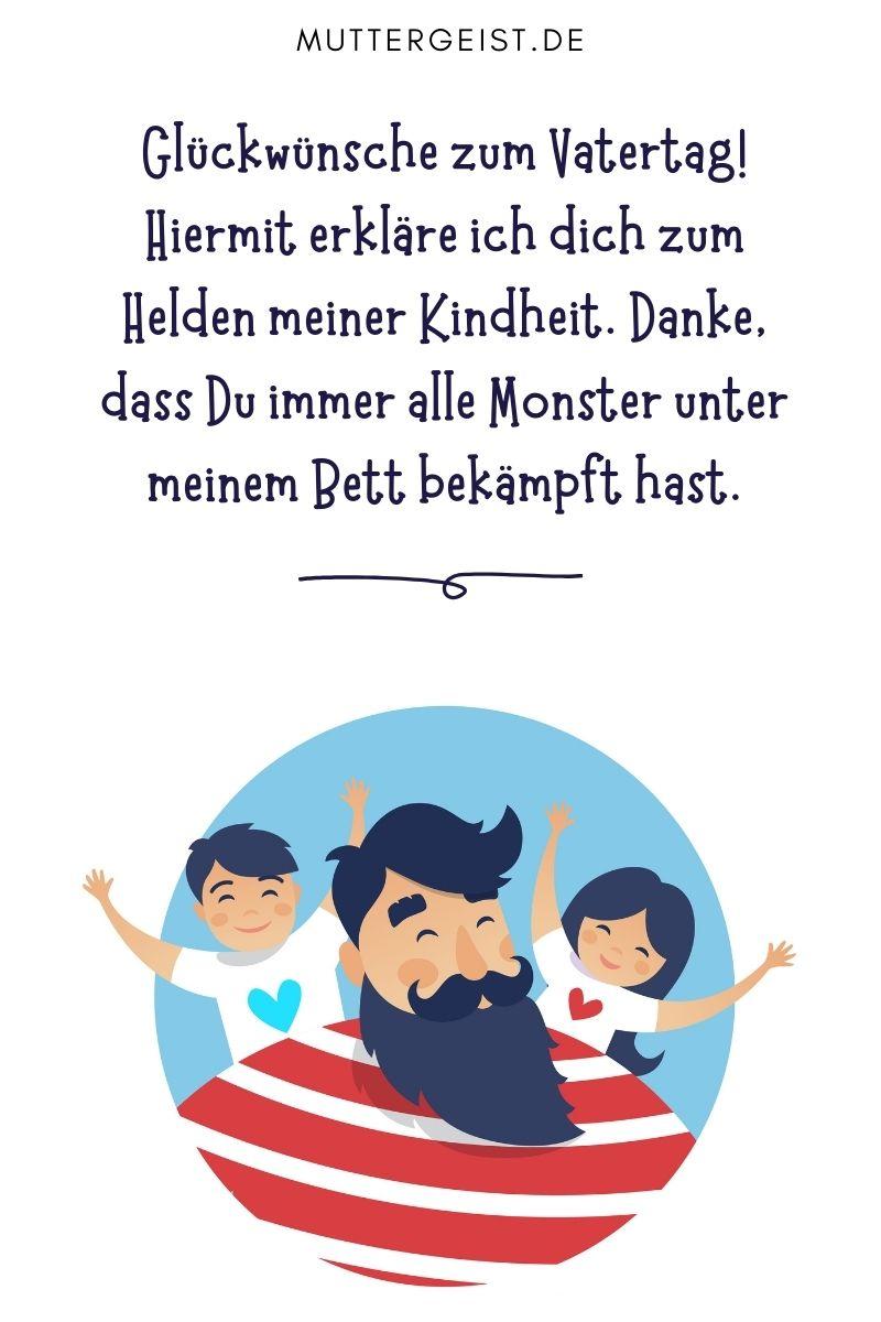 """Papa-Sprüche - Lustige Sprüche zum Vatertag: """"Glückwünsche zum Vatertag! Hiermit erkläre ich dich zum Helden meiner Kindheit. Danke, dass Du immer alle Monster unter meinem Bett bekämpft hast."""""""