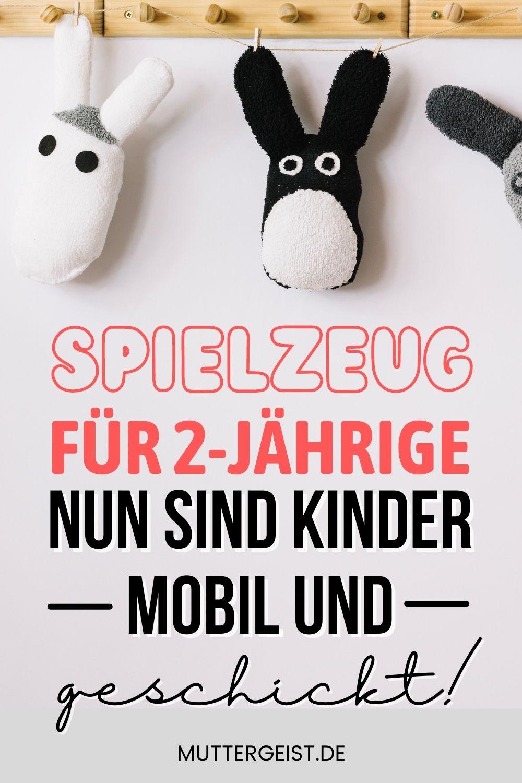 Spielzeug Für 2-Jährige – Nun Sind Kinder Mobil Und Geschickt! Pinterest