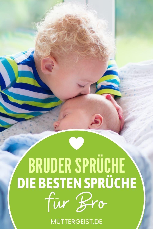 Bruder Sprüche – Die Besten Sprüche Für Bro Pinterest