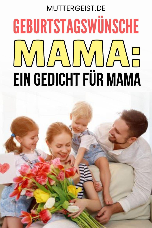 Geburtstagswünsche Mama – Ein Gedicht Für Mama Pinterest