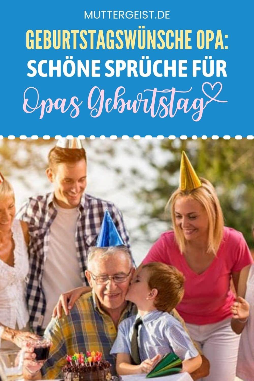 Geburtstagswünsche Opa – Schöne Sprüche Für Opas Geburtstag Pinterest