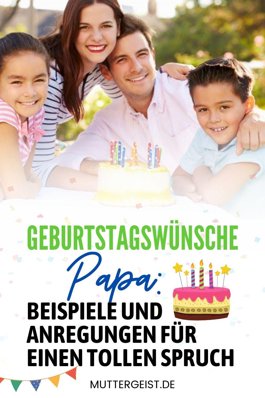 Geburtstagswünsche Papa – Beispiele Und Anregungen Für Einen Tollen Spruch Pinterest