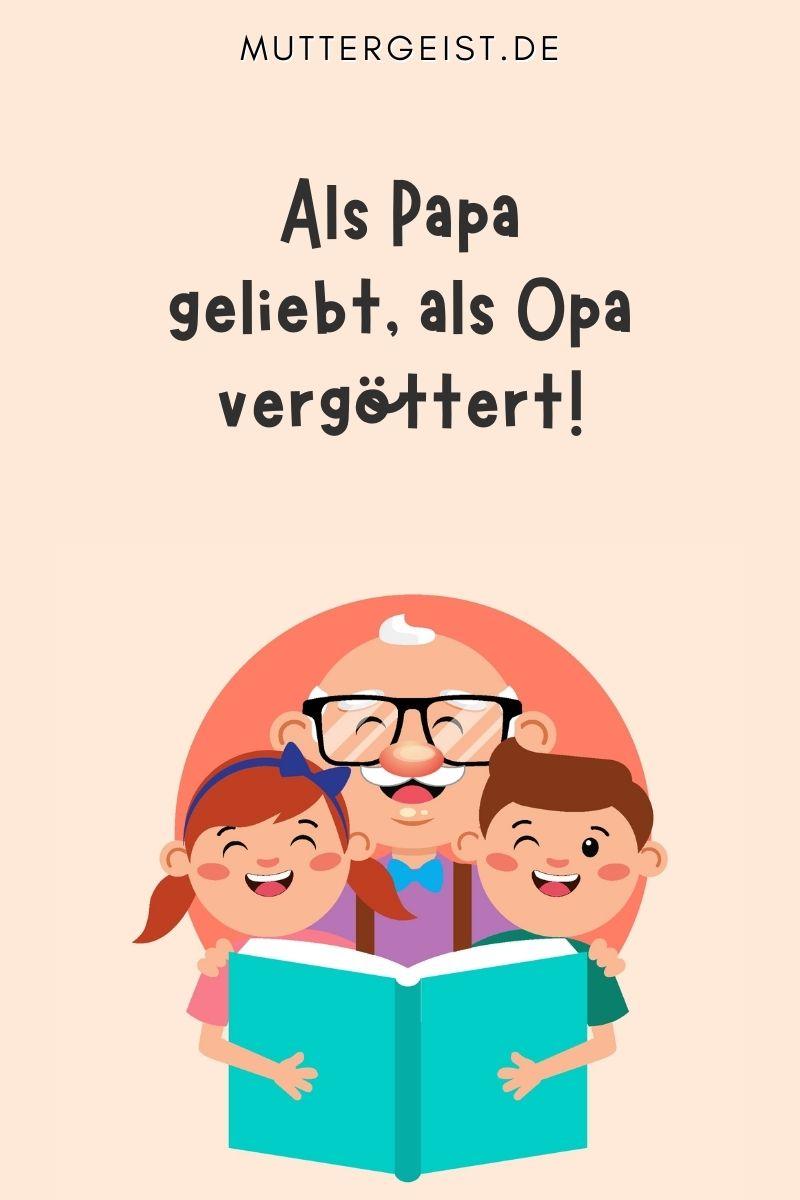 Opa-Papa Sprüche & Gedichte