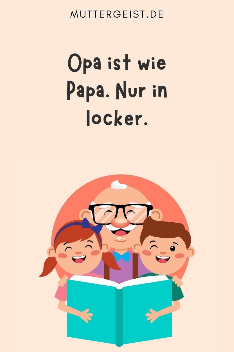 Opa Sprüche - lustig & kurz