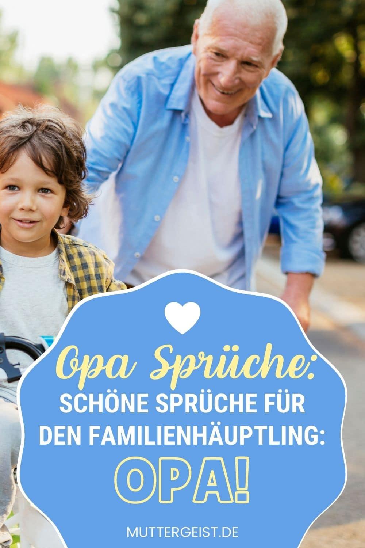 Opa Sprüche – Schöne Sprüche Für Den Familienhäuptling Opa! Pinterest