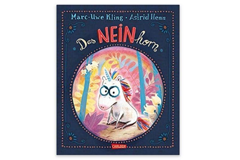 Das NEINhorn von Marc-Uwe Kling (Autor) und Astrid Henn (Illustratorin)