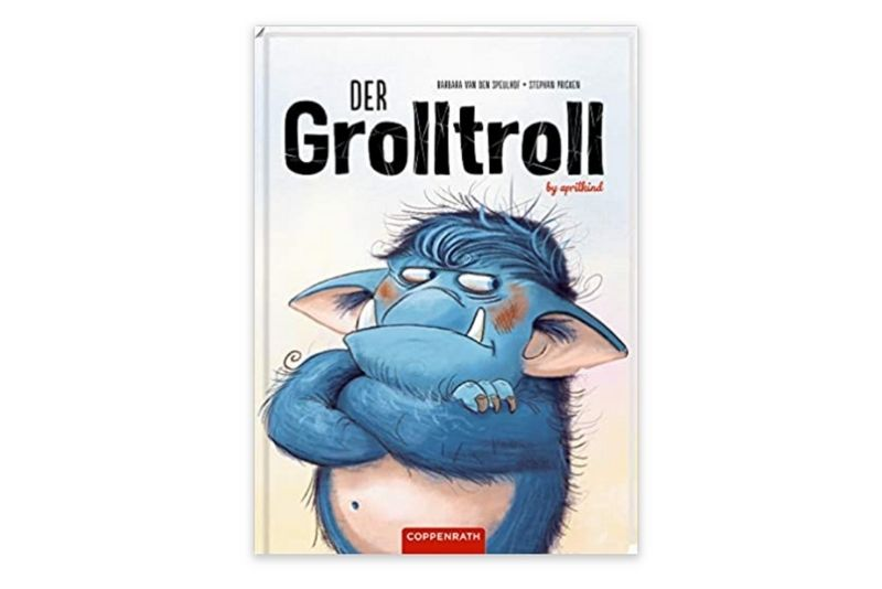 Der Grolltroll von Barbara van den Speulhof (Autorin) und Stephan Pricken (Illustrator)