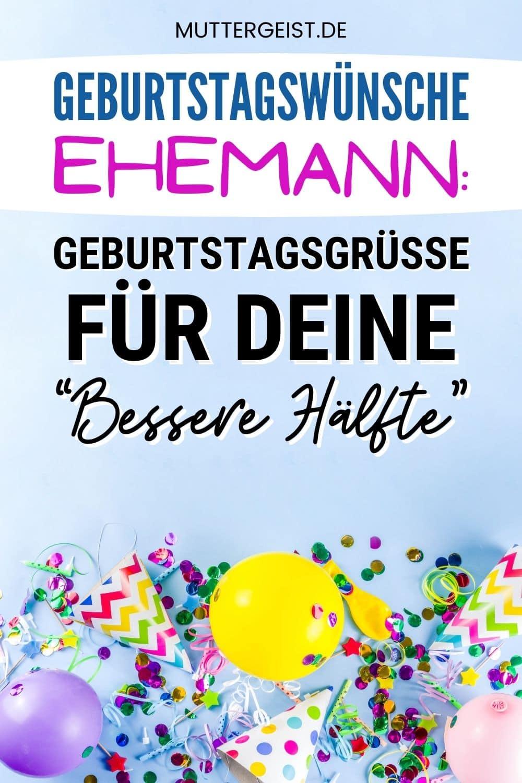 """Geburtstagswünsche Ehemann – Geburtstagsgrüße Für Deine """"Bessere Hälfte"""" Pinterest"""