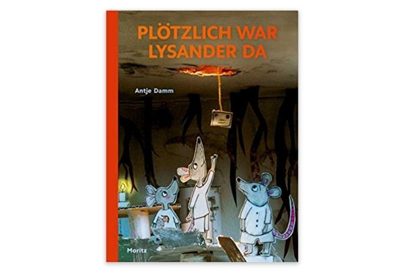 Plötzlich war Lysander da von Antje Damm