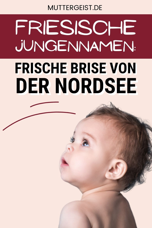 Friesische Jungennamen - Frische Brise Von Der Nordsee Pinterest