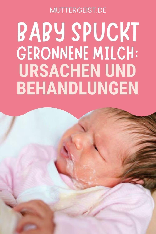 Baby Spuckt Geronnene Milch – Ursachen Und Behandlungen Pinterest