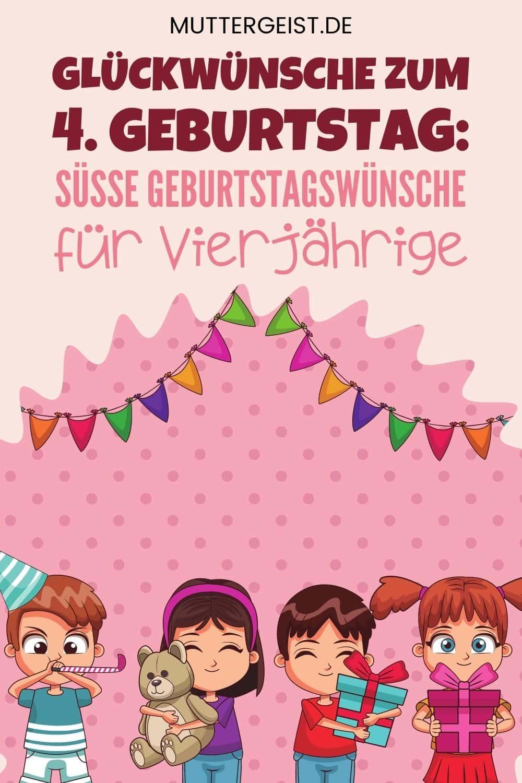 Glückwünsche Zum 4. Geburtstag – Süße Geburtstagswünsche Für Vierjährige Pinterest