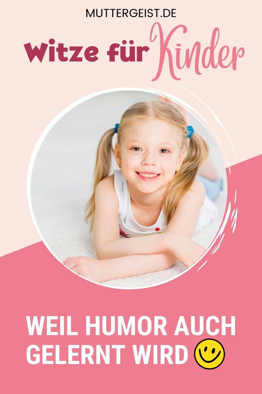 Witze Für Kinder – Weil Humor Auch Gelernt Wird Pinterest